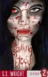 SPILLING BLOOD, SEASON 2